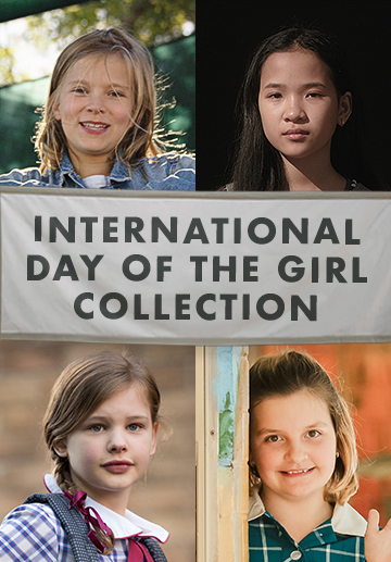 International Day of the Girl Collection - Digital Download (SD)