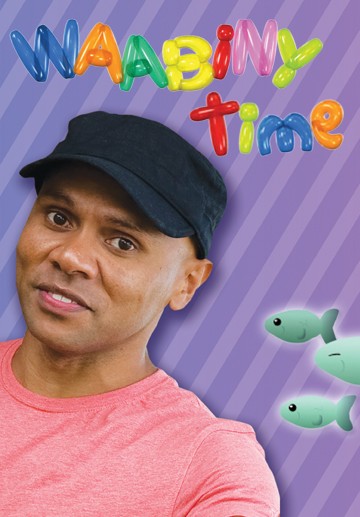 Waabiny Time - Series 1 - Digital Download
