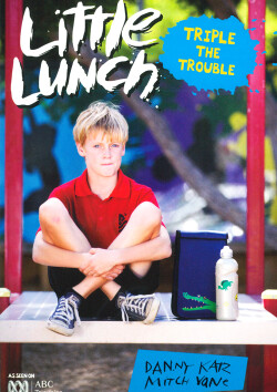 Little Lunch: Triple The Trouble Novel