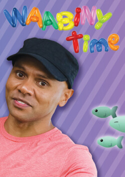 Waabiny Time - Series 1 - Digital Download (HD)